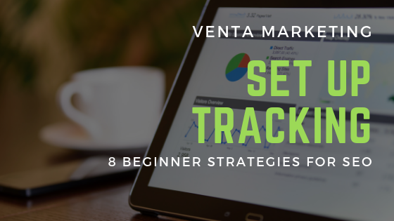 How to Set up SEO Tracking for Begginers